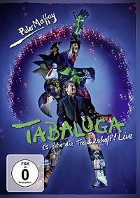 Cover Peter Maffay - Tabaluga - Es lebe die Freundschaft! Live [DVD]